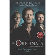 The Originals: The Resurrection by Plec, Julie, 9780373788910