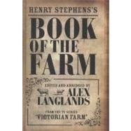 Book of the Farm by Stephens, Henry; Langlands, Alex, 9781906388911