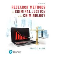 Research Methods in Criminal Justice and Criminology by Hagan, Frank E, 9780134558912