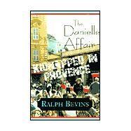 The Danielle Affair by Bevins, Ralph, 9780738868912