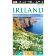 DK Eyewitness Travel Ireland by Gerard-Sharp, Lisa; Perry, Tim, 9781465428912