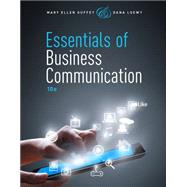 Essentials of Business Communication (with Premium Website Printed Access Card) by Guffey, Mary Ellen; Loewy, Dana, 9781285858913