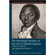 Interesting Narrative of the Life of Olaudah Equiano Written by Himself by Allison, Robert J., 9781319048914