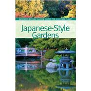 Japanese-Style Gardens by Funk, Brian; Schmidt, Sarah, 9781889538914