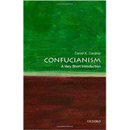 Confucianism: A Very Short Introduction by Gardner, Daniel K., 9780195398915