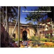 Mediterranean Architecture: A Sourcebook of Architectural Elements by Sewall, Jock M., 9780764338915