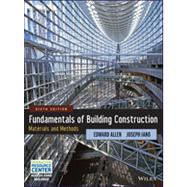 Fundamentals of Building Construction: Materials and Methods, Sixth Edition by Allen, 9781118138915