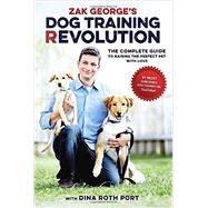 Zak George's Dog Training Revolution by GEORGE, ZAKPORT, DINA ROTH, 9781607748915
