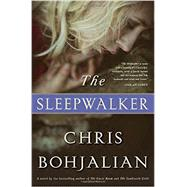 The Sleepwalker by BOHJALIAN, CHRIS, 9780385538916
