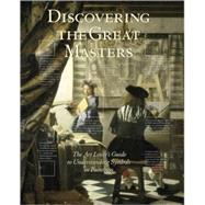 Discovering the Great Masters: The Art Lover's Guide to Understanding Symbols in Paintings by Crenshaw, Paul, 9780789318916
