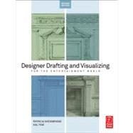Designer Drafting and Visualizing for the Entertainment World by Woodbridge; Patricia, 9780240818917