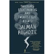 Two Years Eight Months and Twenty-Eight Nights by RUSHDIE, SALMAN, 9780812998917
