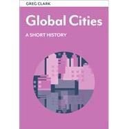 Global Cities by Clark, Greg, 9780815728917