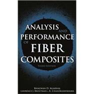 Analysis and Performance of Fiber Composites by Agarwal, Bhagwan D.; Broutman, Lawrence J.; Chandrashekhara, K., 9780471268918