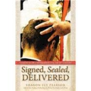 Signed, Sealed, Delivered: Theologies of Confirmation for the 21st Century by Pearson, Sharon Ely, 9780819228918