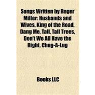 Songs Written by Roger Miller by , 9781158638918