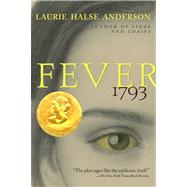 Fever 1793 by Anderson, Laurie Halse, 9780689848919