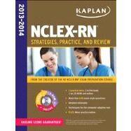 NCLEX-RN 2013-2014 by Kaplan, 9781609788919
