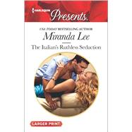 The Italian's Ruthless Seduction by Lee, Miranda, 9780373138920