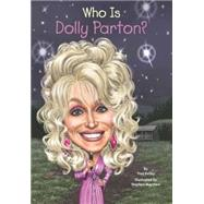 Who Is Dolly Parton? by Kelley, True; Marchesi, Stephen, 9780448478920