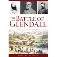 The Battle of Glendale by Crenshaw, Douglas, 9781626198920