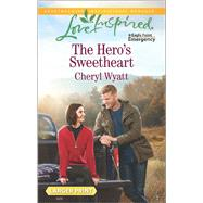 The Hero's Sweetheart by Wyatt, Cheryl, 9780373818921