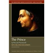 The Prince with Related Documents by Connell, William J.; Machiavelli, Niccolo, 9781319048921