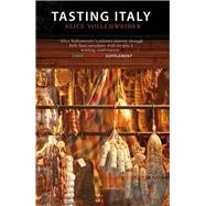Tasting Italy : A Culinary Journey by Vollenweider, Alice; Beech, Tim, 9781906598921