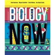 Biology Now by Houtman, Anne; Scudellari, Megan; Malone, Cindy; Singh-Cundy, Anu, 9780393918922
