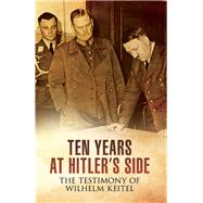 Ten Years at Hitler's Side by Carruthers, Bob, 9781473868922