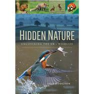 Hidden Nature by Hodgson, Isla, 9781526708922