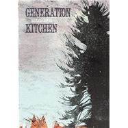 Generation Kitchen by Reeve, Richard, 9781877578922