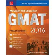 McGraw-Hill Education GMAT 2016 Strategies + 8 Practice Tests + 11 Videos + 2 Apps by McCune, Sandra Luna; Reed, Shannon, 9780071848923
