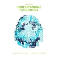 Understanding Psychology by Morris, Charles G., Professor Emeritus; Maisto, Albert A., 9780133908923