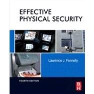 Effective Physical Security by Fennelly, Lawrence J., 9780124158924