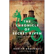 The Chronicle of Secret Riven Keeper of Tales Trilogy: Book Two by Domingue, Ronlyn, 9781451688924