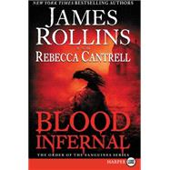 Blood Infernal by Rollins, James; Cantrell, Rebecca, 9780062398925