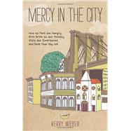 Mercy in the City by Weber, Kerry, 9780829438925