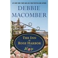 The Inn at Rose Harbor by MACOMBER, DEBBIE, 9780345528926