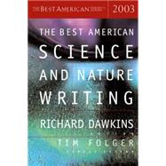 The Best American Science and Nature Writing 2003 by Dawkins, Richard, 9780618178926