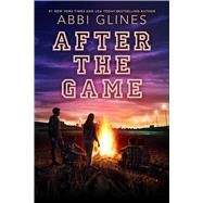 After the Game by Glines, Abbi, 9781481438926