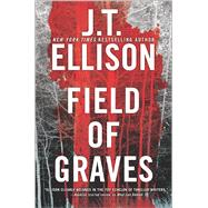 Field of Graves by Ellison, J.T., 9780778318927