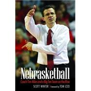 Nebrasketball by Winter, Scott; Izzo, Tom, 9780803298927