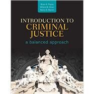 Introduction to Criminal Justice by Payne, Brian K.; Oliver, Willard M.; Marion, Nancy E., 9781452258928