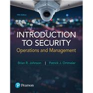 Introduction to Security Operations and Management by Johnson, Brian R.; Ortmeier, Patrick J., 9780134558929