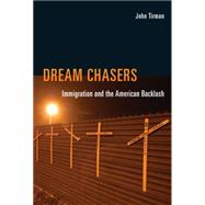 Dream Chasers by Tirman, John, 9780262028929