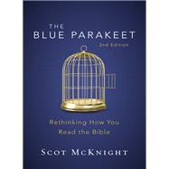 The Blue Parakeet by McKnight, Scot, 9780310538929
