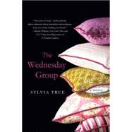 The Wednesday Group by True, Sylvia, 9781250048929