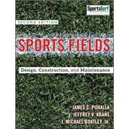 Sports Fields : Design, Construction, and Maintenance by Puhalla, Jim; Krans, Jeffrey V.; Goatley, Michael, 9780470438930