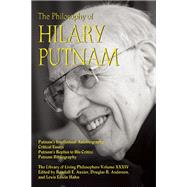 The Philosophy of Hilary Putnam by Auxier, Randall E.; Anderson, Douglas R.; Hahn, Lewis Edwin, 9780812698930